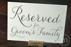 Reserved for Bride or Groom's Family Sign Table Card by marrygrams, $8.00