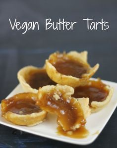 Check out this easy recipe for vegan butter tarts that incorporates maple syrup! Vegan Dessert Recipes, Vegetarian Recipes Easy, Tart Recipes, Snack Recipes, Vegan Vegetarian, Vegan Treats, Vegan Foods, Yummy Treats, Sweet Treats
