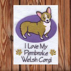A personal favorite from my Etsy shop https://www.etsy.com/listing/263100650/i-love-my-pembroke-welsh-corgi-towel-i