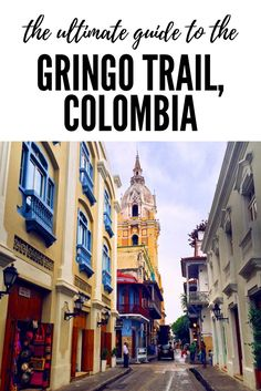 The Gringo Trail is the most popular route of western tourists through Latin America. Seven Continents Sasha shares the most visited spots of Colombia! Backpacking South America, South America Travel, Travel Guides, Travel Tips, Travel Destinations, Amazing Destinations, Budget Travel, Ecuador, Peru