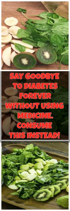 SAY GOODBYE TO DIABETES FOREVER WITHOUT USING MEDICINE. CONSUME THIS INSTEAD!