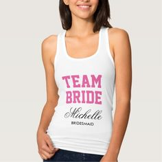 Personalized bachelorette tank tops for team bride Tank Tops