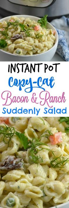 Instant Pot Copy Cat Bacon and Ranch Suddenly Salad - Adventures of a Nurse