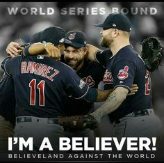 Cleveland Indians. World Series. Cleveland Against the World. Go Tribe!