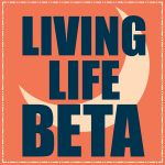 living life BETA.
