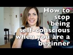 How to stop being self-conscious when you are an exercise #beginner.