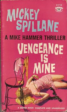 vtg pulp book Mickey Spillane Vengeance is Mine Mike Hammer 1959 Signet Pulp Fiction Kunst, Pulp Fiction Comics, Pulp Fiction Book, Crime Fiction, Movie Covers, Comic Book Covers, Novel Movies, Roman, Paperback Writer