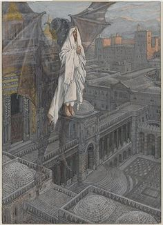 James Tissot, Life of Christ. Jesus Carried up to a Pinnacle of the Temple Images Bible, Bible Pictures, Jesus Pictures, Life Of Jesus Christ, Jesus Lives, Image Jesus, Jesus In The Temple, Jesus Painting, Jesus Art