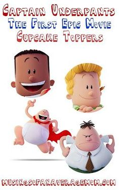 The Ultimate Pinterest Party, Week 147 | Captain Underpants: The First Epic Movie Free printable cupcake toppers
