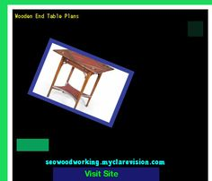 Wooden End Table Plans 154042 - Woodworking Plans and Projects!