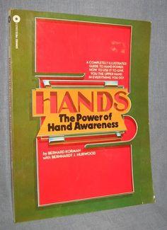 Hands The Power of Hand Awareness - Bernard Korman - Paperback Book - 1978