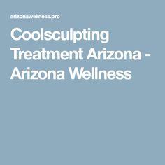 Coolsculpting Treatment Arizona - Arizona Wellness