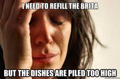 Too true!  Hahaha first world problems