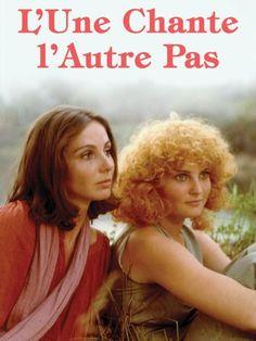 L'une chante, l'autre pas (1977) - IMDb