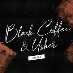 Stream Black Coffee & Usher - Lalala (DCP & Fellous Edit) by Mat FELLOUS from desktop or your mobile device Musica Black, Afro, Latest Hip Hop, The 5th Of November, Deep, Music Download, World Records, Black Coffee, Record Producer