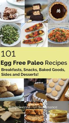 101 egg free paleo recipes for EVERYTHING. Pin now for later! | food | paleo | gluten free | egg free