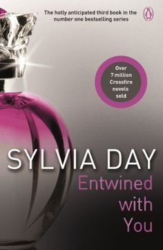 Entwined with You: A Crossfire Novel (Crossfire Book 3) by Sylvia Day, http://www.amazon.com/dp/B0090KZDSK/ref=cm_sw_r_pi_dp_3nZSrb1MK7199