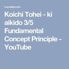 Ki aikido fossombrone - Koichi Tohei - Fundamental Concept Principle And Elementary - Shin shin toitsu Aikido- www. Softball Olympics, Aikido Martial Arts, One Peace, Olympic Team, You Youtube, Positivity, Concept, Teaching, Play