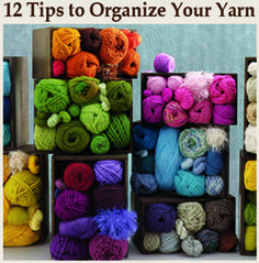 12 Tips on How to Organize Your Yarn Stash.  Woo!  Finally some suggestions that I'll actually put to good use!