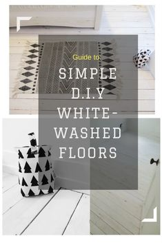 How to quickly & easily d.i.y whitewashed floorboards