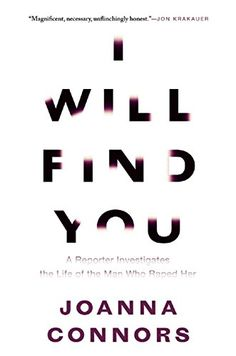 I Will Find You: A Reporter Investigates the Life of the Man Who Raped Her by Joanna Connors http://www.amazon.com/dp/0802122604/ref=cm_sw_r_pi_dp_hsNaxb1RZTK7F