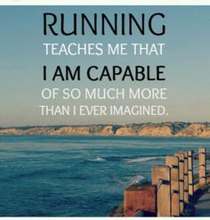 Running teaches me that I am capable of so much more than I imagined. #running #truth