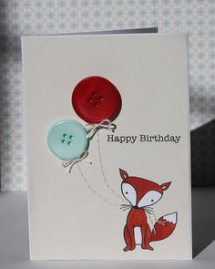 balloon buttons, Love it! Paper Cards, Diy Cards, Birthday Cards, Happy Birthday, Fox Art, Button Crafts, Drawing For Kids, Cardmaking, Balloons