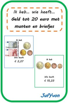 ©JufYvon: ik heb, wie heeft...? - geld tot 20 euro met munten en briefjes Cooperative Learning, Fun Learning, Moving To Denver, School 2017, Math Stations, Too Cool For School, Math Classroom, Kids Education, Teaching Math