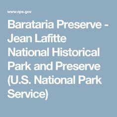 Barataria Preserve - Jean Lafitte National Historical Park and Preserve (U.S. National Park Service)