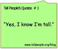 210 Best Tall And Proud Of It Images Tall People Problems Tall