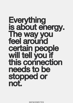 Pay attention to the energy you accept and also the energy you create...make it good & worthwhile ;)