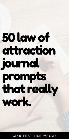 50 Law of Attraction & Manifestation Journal Prompts That Really Work