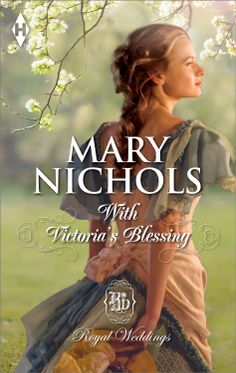 Mary Nichols - With Victoria's Blessing
