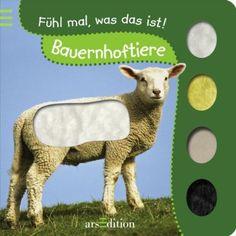 Fühlbuch: Bauernhoftiere: Fühl mal, was das ist!