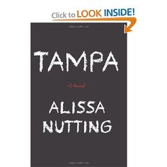 Tampa by Alissa Nutting