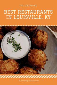 Best Restaurants in Louisville Kentucky home of the Kentucky Derby Kentucky Food, Louisville Kentucky, Kentucky Derby, Louisville Restaurants, Great Restaurants, Mexican Burger, Starting A Food Truck, Hot Brown, Cuban Cuisine