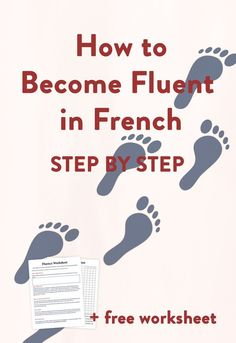 to learn French fast and become fluent Learn to speak Fluent French step by stepLearn to speak Fluent French step by step French Language Lessons, French Language Learning, Learn A New Language, Learning Spanish, Language Arts, Learn French Fast, Learn To Speak French, Learn French Beginner, French Lessons For Beginners