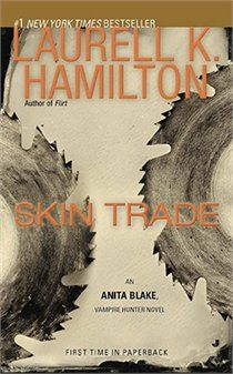 Skin Trade: Laurell K. Hamilton: Books | chapters.indigo.ca