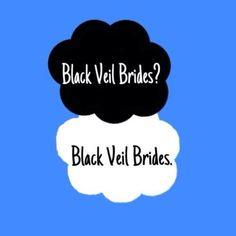 Black Veil Brides? Black Veil Brides.