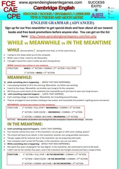 "Many English students are confused about when to use ""While"" , ""Meanwhile"" and ""In the meantime"". Have a look at this grammar sheet to learn when and how to use them."