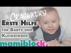 Erste Hilfe Crashkurs für Babys und Kleinkinder   verschlucken   vergiften   mamiblock - Mami Blog - YouTube