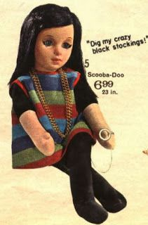 Mattel's Scooba-Doo doll, circa 1964  Pull her Chatty-Ring to hear her say:  I dig that crazy beat, yeah! Play it cool, don't be a square. Hey, dig this. I dig food, like when do we eat? Come on, let's get with it, like wheeeee! Hey Sweetie, like you're something else, y'know? Hey Doll, like you're way out! Dig my crazy black stockings! Scooba-Doo song I'm hip, y'know, like a beatnik. Bug me, Baby.