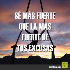 Sé más fuerte que la más fuerte de tus excusas. #bestrong #excusas #strong…