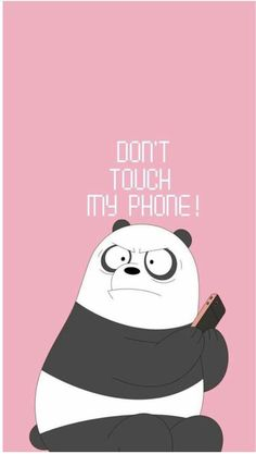 don't touch my phone foundonweheartit iphonebackground phonebackground iphonewal… – funny wallpapers backgrounds Cute Panda Wallpaper, Cartoon Wallpaper Iphone, Lock Screen Wallpaper Iphone, Disney Phone Wallpaper, Bear Wallpaper, Homescreen Wallpaper, Iphone Background Wallpaper, Locked Wallpaper, Kawaii Wallpaper