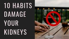 10 Habits That Damage Your Kidneys | Chronic Kidney Disease
