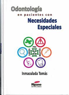 Odontología en pacientes con necesidades especiales / Inmaculada Tomás--- Ripano, 2015