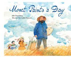 Monet Paints a Day by Julie Danneberg
