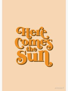 Purple Aesthetic Discover Here Comes the Sun Poster by 70s Aesthetic, Orange Aesthetic, Aesthetic Collage, Quote Aesthetic, Aesthetic Photo, Aesthetic Pictures, Rainbow Aesthetic, Aesthetic Pastel, Aesthetic Vintage