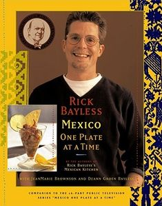 rick bayless mexico one plate at a time - - Yahoo Image Search Results