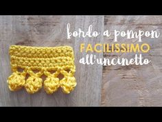 Video tutorial: bordo a pompon facilissimo alluncinetto Crochet Cord, Crochet Bracelet, Love Crochet, Diy Crochet, Crochet Flowers, Crochet Borders, Crochet Stitches Patterns, Knitting Stitches, Beginner Crochet Tutorial